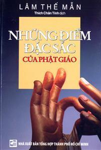 Những Điểm Đặc Sắc Của Phật Giáo - Thích Chân Tính dịch