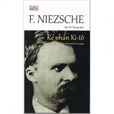 Kẻ phản Kitô - Friedrich Nietzsche