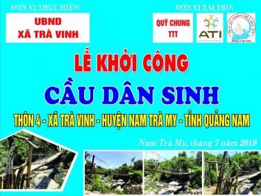 Chùa Bửu Đà: Quỹ xâu cầu chung tay xây dựng cầu thôn 4 tại Quảng Nam