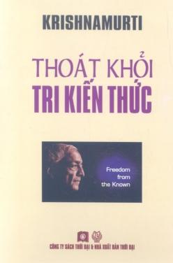 Thoát Khỏi Tri Kiến Thức - Krishnamurti