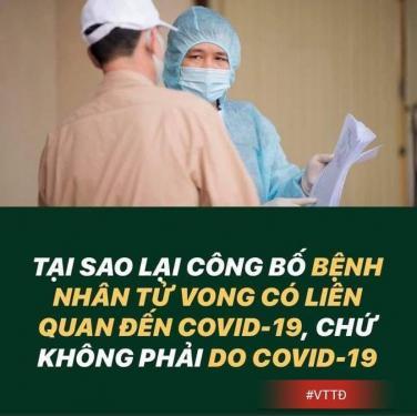 Tại sao chỉ công bố: bệnh nhân tử vong có liên quan đến Covid-19 ?