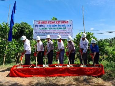 Lễ khởi công xây dựng: Cầu Nhân Ái, đường ống dẫn nước và đèn thắp sáng đường nông thôn