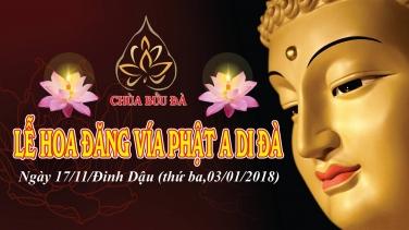 Chương trình lễ vía Đức Phật A Di Đà năm Đinh Dậu (2017)