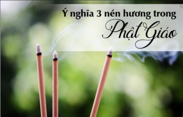 Ý nghĩa 3 nén hương trong Phật giáo