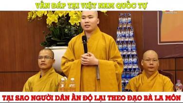Vì sao người Ấn không theo đạo Phật, lại theo Bà La Môn?