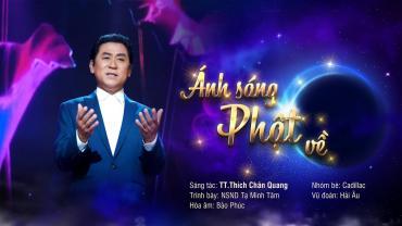 Ánh Sáng Phật Về - NSND Tạ Minh Tâm