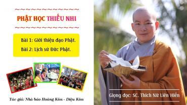 Phật học thiếu nhi (Bài 1 - Bài 2)
