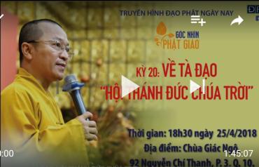 Góc Nhìn Phật Giáo Kỳ 20: Về Tà Đạo Hội Thánh Đức Chúa Trời