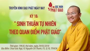 Góc nhìn Phật giáo 18: Sinh thuận tự nhiên theo quan điểm Phật giáo
