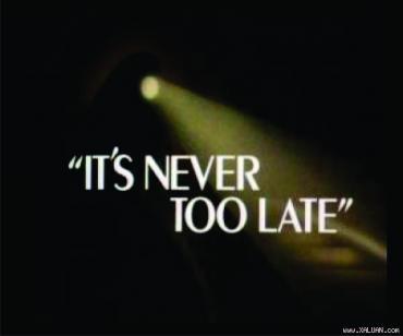 Không bao giờ là quá muộn