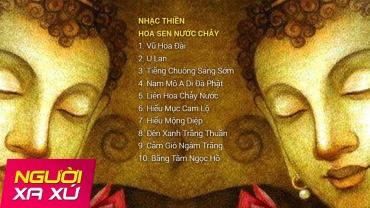 Nhạc Thiền: Hoa Sen Nước Chảy