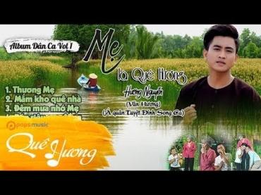 Album dân ca 'Mẹ Là Quê Hương' - Văn Hương