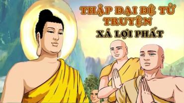 Sự Tích Thập Đại Đệ Tử Phật
