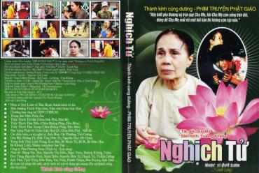 Phim Truyện Phật Giáo - NGHỊCH TỬ