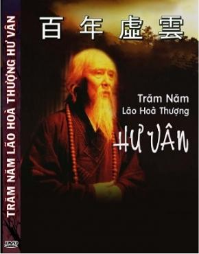 Trăm Năm Hư Vân Lão Hòa Thượng