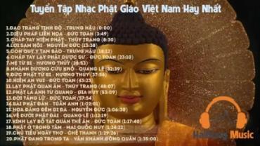 Tuyển tập những bài hát về Phật giáo hay nhất