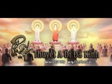 Phật thuyết 'A Di Đà Kinh' _ Phiên Bản 3D - 2014