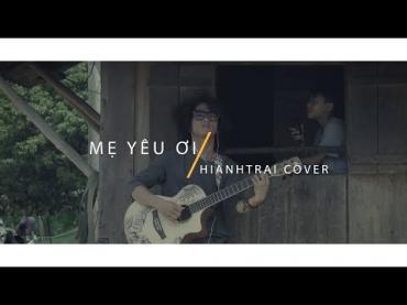 MẸ YÊU ƠI - Guitar cover