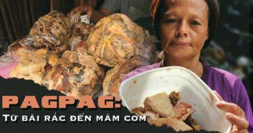 Pagpag - món ăn tận cùng của đáy xã hội
